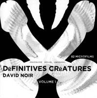 David Noir - Définitives Créatures - DVD
