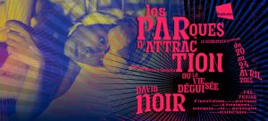 David Noir - Les Parques d_attraction Parques d'attraction - Design Filifox