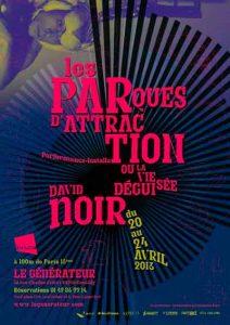 David Noir - Les Parques d'attraction - Affiche Philippe Savoir