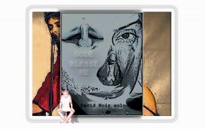 """""""Gode Blesse Me"""" - Performance de David Noir"""