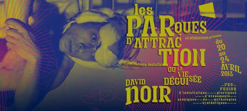 Les Parques d'attraction © David Noir 2013 - Le Générateur